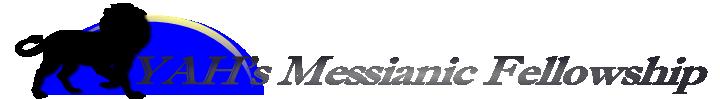 Yahs Messianic Fellowship